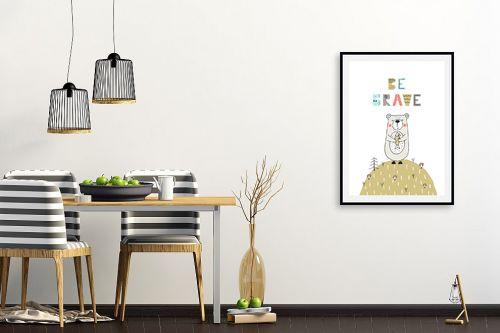 תמונה לפינת אוכל - Artpicked - Be brave - מק''ט: 331746