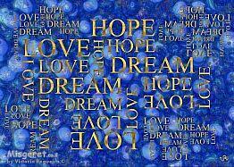LOVE HOPE DREAM